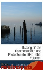 Portada de HISTORY OF THE COMMONWEALTH AND PROTECTORATE, 1649-1656, VOLUME I