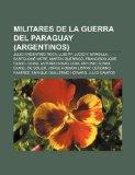Portada de MILITARES DE LA GUERRA DEL PARAGUAY (ARG: JULIO ARGENTINO ROCA, LUIS PY, LUCIO V. MANSILLA, BARTOLOMÉ MITRE, MARTÍN GUERRICO, FRANCISCO JOSÉ DANIEL ... CEFERINO RAMÍREZ, ENRIQUE GUILLERMO HOWARD