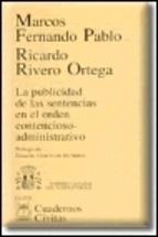 Portada de LA PUBLICIDAD DE LAS SENTENCIAS EN EL ORDEN CONTENCIOSO- ADMINISTRATIVO
