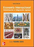 Portada de ECONOMIA INTERNACIONAL: GLOBALIZACION E INTEGRACION REGIONAL