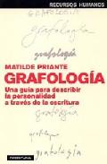 Portada de GRAFOLOGIA: UNA GUIA PARA DESCRIBIR LA PERSONALIDAD A TRAVES DE LA ESCRITURA