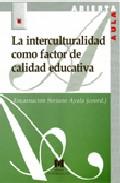 Portada de LA INTERCULTURALIDAD COMO FACTOR DE CALIDAD EDUCATIVA