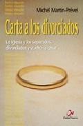 Portada de CARTA A LOS DIVORCIADOS: LA IGLESIA Y LOS SEPARADOS, DIVORCIADOS Y VUELTOS A CASAR