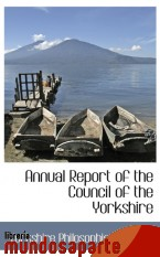 Portada de ANNUAL REPORT OF THE COUNCIL OF THE YORKSHIRE