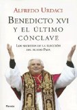 Portada de BENEDICTO XVI Y EL ULTIMO CONCLAVE