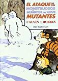 Portada de EL ATAQUE DE LOS MOSTRUOSOS MUÑECOS DE NIEVE MUTANTES: CALVIN Y HOBBES