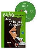 Portada de JULIE ET LE BATEAU FANTOME NIVEL 3-08