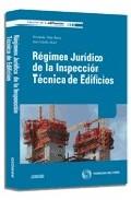 Portada de REGIMEN JURIDICO DE LA INSPECCION TECNICA DE EDIFICIOS