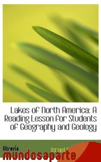 Portada de LAKES OF NORTH AMERICA: A READING LESSON FOR STUDENTS OF GEOGRAPHY AND GEOLOGY