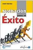 Portada de MOTIVACION PARA EL EXITO