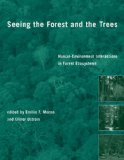 Portada de SEEING THE FOREST AND THE TREES ÔÇÔ HUMANÔÇÔENVIROMENT INTERACTIONS IN FOREST ECOSYSTEMS