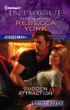 Portada de SUDDEN ATTRACTION (HARLEQUIN LARGER PRINT INTRIGUE)