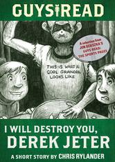 Portada de GUYS READ: I WILL DESTROY YOU, DEREK JETER