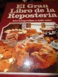 Portada de EL GRAN LIBRO DE LA REPOSTERIA (7ª ED.)