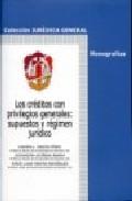 Portada de LOS CREDITOS CON PRIVILEGIOS GENERALES: SUPUESTOS Y REGIMEN JURIDICO