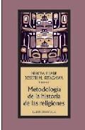 Portada de METODOLOGÍA DE LA HISTORIA DE LAS RELIGIONES