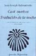 Portada de CASI SUEÑOS; TRADUCIDO DE LA NOCHE
