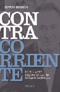 Portada de CONTRACORRIENTE: EL MILAGRO EMPRESARIAL DE ALVARO AZPEITIA