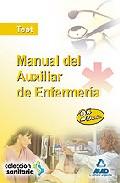 Portada de MANUAL DEL AUXILIAR DE ENFERMERIA: TEST Y EXAMENES DE DISTINTAS CONVOCATORIAS