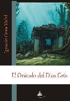Portada de EL ORACULO DEL DIOS GRIS