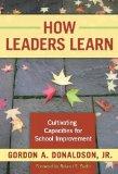Portada de HOW LEADERS LEARN: CULTIVATING CAPACITIES FOR SCHOOL IMPROVEMENT