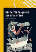Portada de MI HERMANA QUIERE SER UNA SIRENA (EBOOK)