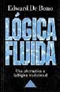 Portada de LOGICA FLUIDA: UNA ALTERNATIVA A LA LOGICA TRADICIONAL