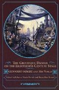 Portada de THE GROTESQUE DANCER ON THE EIGHTEENTH-CENTURY STAGE: GENNARO MAGRI AND HIS WORLD