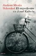 Portada de EL EXPEDIENTE DE JOSEF KALTEIS
