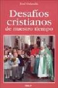 Portada de DESAFIOS CRISTIANOS DE NUESTRO TIEMPO