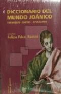 Portada de DICCIONARIO DEL MUNDO JOANICO: EVANGELIO-CARTAS-APOCALIPSIS