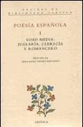 Portada de POESIA ESPAÑOLA, EDAD MEDIA JUGLARIA, CLERECIA Y ROMANCERO