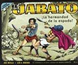 Portada de EL JABATO: ¡LA HERMANDAD DE LA ESPADA! (50º ANIVERSARIO)