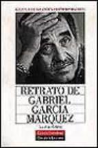 Portada de RETRATO DE GABRIEL GARCIA MARQUEZ