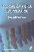 Portada de EDUCACION FISICA PRIMARIA: GUIA DEL PROFESOR