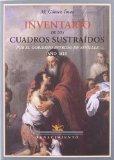 Portada de INVENTARIO DE LOS CUADROS SUSTRAIDOS POR EL GOBIERNO INTRUSO EN SEVILLA. AÑO 1810