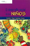 Portada de EL DESARROLLO SOCIAL DE LOS NIÑOS
