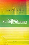Portada de ARTHUR SCHOPENHAUER (2ª ED.)