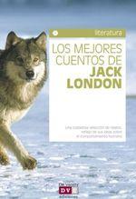 Portada de LOS MEJORES CUENTOS DE JACK LONDON