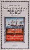 Portada de BARTLEBY, EL ESCRIBIENTE. BENITO CERENO. BILLY BUDD
