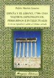 Portada de ESPAÑA Y EL LIBANO, 1788-1910: VIAJEROS, DIPLOMATICOS, PEREGRINOSE INTELECTUALES