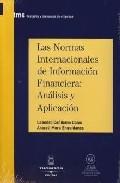 Portada de LAS NORMAS INTERNACIONALES DE INFORMACION FINANCIERA:ANALISIS Y APLICACION