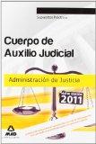 Portada de TEMARIO OPOSICIONES CUERPO DE AUXILIO JUDICIAL DE LA ADMINISTRACIÓN DE JUSTICIA. SUPUESTOS PRÁCTICOS