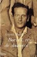 Portada de BORIS I, REY DE ANDORRA / SIETE LETANIAS DE MUERTE