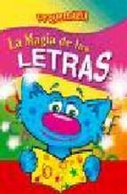 Portada de MAGIA DE LAS LETRAS (COLECCION PEQUEMAGIA)