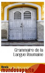 Portada de GRAMMAIRE DE LA LANGUE ROUMAINE