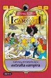 Portada de LA TRIBU DE CAMELOT 7: CARLOTA Y EL MISTERIO DE LA EXTRAÑA VAMPIRA