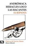 Portada de ANDROMACA; HERACLES LOCO; LAS BACANTES