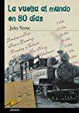 Portada de LA VUELTA AL MUNDO EN 80 DÍAS