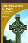 Portada de RETORNO A LA CASA DEL PADRE: 63 CELEBRACIONES DE FUNERALES